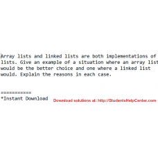 Array lists and linked lists are both implementations of lists